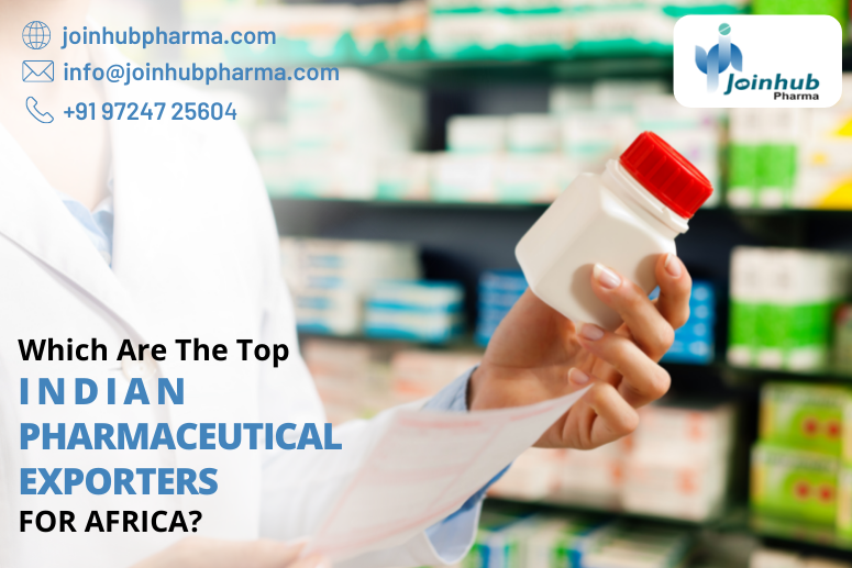 Which Are The Top Indian Pharmaceutical Exporters for AFRICA_JoinHub Pharma
